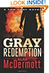 Gray Redemption (A Tom Gray Novel Boo...
