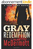 Gray Redemption (A Tom Gray Novel Book 3) (English Edition)