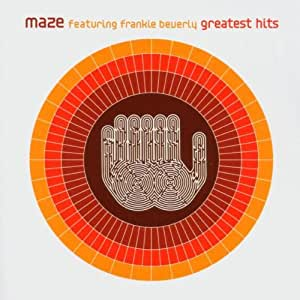 Maze's Greatest Hits (Featuring Frankie Beverly)