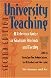 img - for University Teaching: A Reference for Graduate Students and Faculty, Second Edition book / textbook / text book