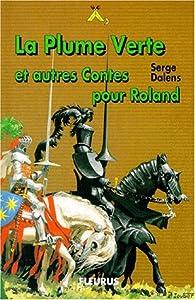 Plume verte et autres contes par Serge Dalens