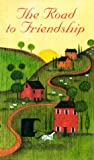 The Road to Friendship, Kiyana Sakena Horton, 088088102X