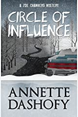 Circle of Influence by Annette Dashofy (March 03,2014)