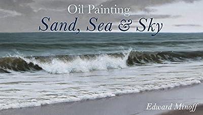 Oil Painting: Sand, Sea & Sky