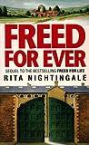 Freed for Ever, Rita Nightingale, 0551011904