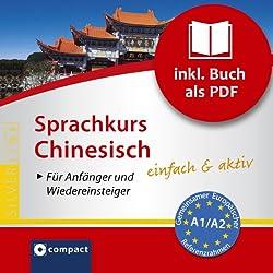 Chinesisch für Einsteiger (Compact SilverLine)