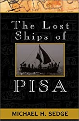 The Lost Ships of Pisa: A Sea Adventure