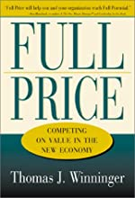 Full Price: Competing on Value in the New Economy