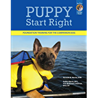 Puppy Start Right: Foundation Training for the Companion Dog