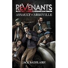 Assault on Abbeville (REVENANTS Book 1)