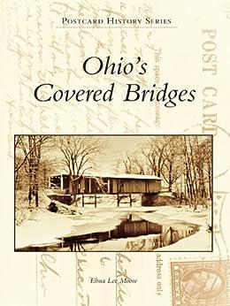 Ohio's Covered Bridges (Postcard History Series)