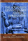 The Southern Levant under Assyrian Domination