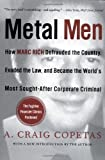 Metal Men, A. Craig Copetas and Marc Rich, 006097060X