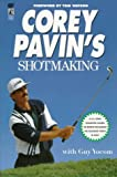 img - for Corey Pavins Shotmaking book / textbook / text book