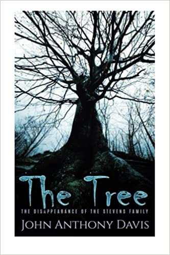Amazon the tree the disappearance of the stevens family amazon the tree the disappearance of the stevens family 9781530200221 john anthony davis books ccuart Image collections