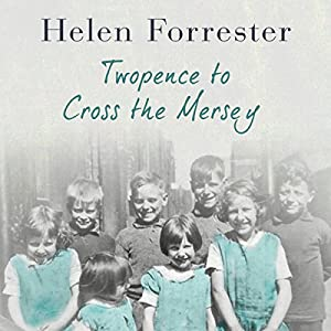 Twopence to Cross theMersey Audiobook