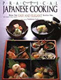 Practical Japanese Cooking: Easy and Elegant