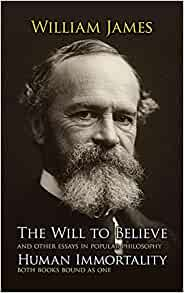 essays on william james will to beleive Encuentra the will to believe: and other essays in popular philosophy de william james (isbn: 9781146072144) en amazon envíos gratis a partir de 19.