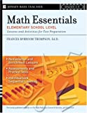 Math Essentials, Elementary School Level, Frances McBroom Thompson, 0787988804