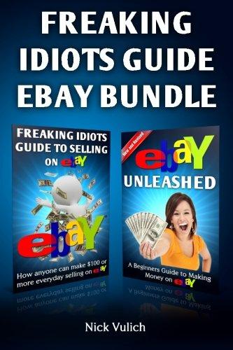 Freaking Idiots Guide Ebay Bundle by CreateSpace Independent Publishing Platform