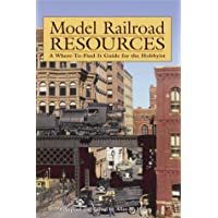Model Railroader's Resource Handbook: A Guide for the Hobbyist and Collector