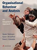 img - for Organisational Behaviour and Analysis: An Integrated Approach by Dr Derek Rollinson (1998-06-10) book / textbook / text book