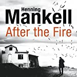 After the Fire | Henning Mankell