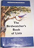 img - for The Birdwatcher's Book of Lists: 23 Lists for Recreation and Recordkeeping (Eastern Region) book / textbook / text book