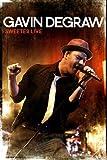 Gavin DeGraw: Sweeter Live