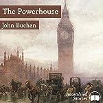 The Power-House | John Buchan