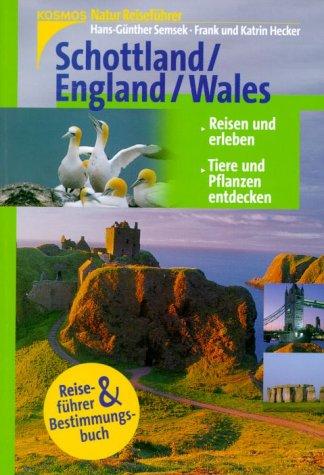 Schottland, England, Wales. NaturReiseführer