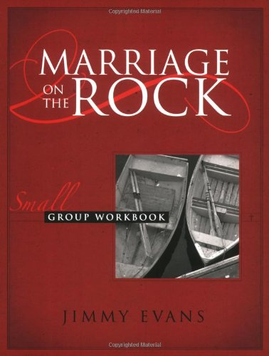 Marriage On The Rock Small Group, Workbook with Leader's Notes by MarriageToday