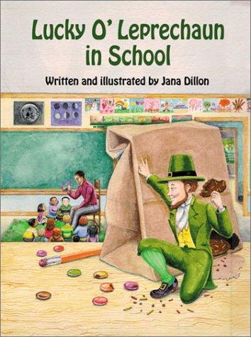 Lucky O'Leprechaun in School (Lucky O'Leprechaun Series)