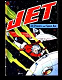 Jet Power #1: Jet Powers and Space Ace (A-1 #30) 1951
