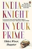 In Your Prime: Older, Wiser, Happier