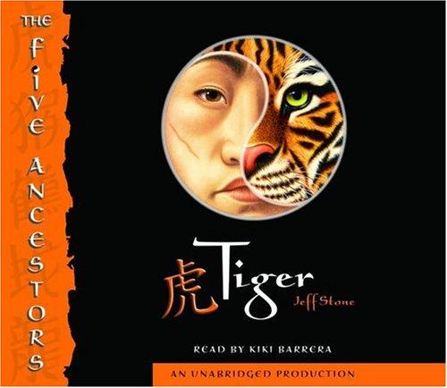 Tiger (The Five Ancestors, Book 1)