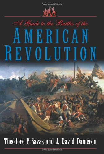A Guide to the Battles of the American Revolution pdf
