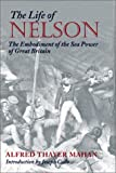 The Life of Nelson, Alfred Thayer Mahan, 1557504849