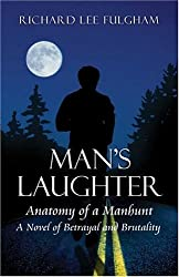 Man's Laughter: Anatomy of a Manhunt