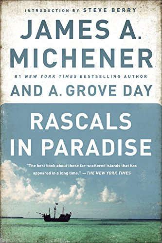 Rascals In Paradise by James A. Michener and Grove Day