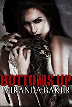 Bottoms Up (Come Again Book 1) by [Baker, Miranda]