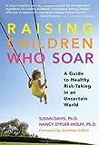 Raising Children Who Soar, Susan Davis and Nancy Jo Eppler-Wolff, 0807749982