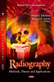 Radiography, Brian G. Johnston and Michael F. Smitty, 1619427958