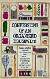 Confessions of an Organized Housewife, Deniece Schofield, 0898791006