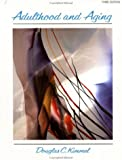 img - for Adulthood and Aging: An Interdisciplinary Developmental View book / textbook / text book