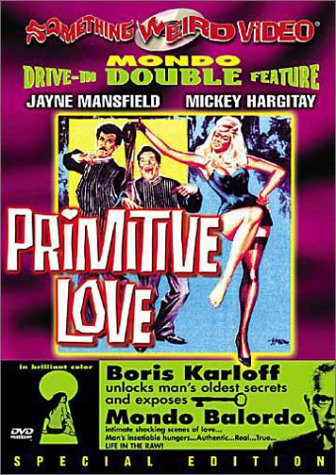 Primitive Love/Mondo Balordo Boris Karloff Federico Boido Alfonso Sarlo Eugenio Galadini