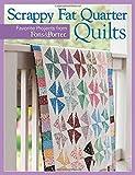 Scrappy Fat-Quarter Quilts, Martingale, 1604685697