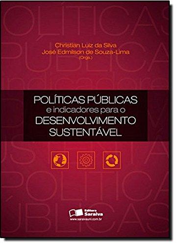 Politicas Publicas e Indicadores Para e Desenvolvimento Sustentável