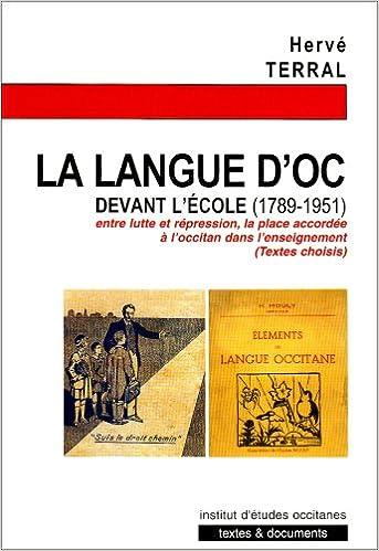 En ligne téléchargement gratuit La langue d'Oc devant l'école pdf, epub