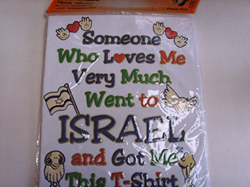 Men's ''Someone who Loves Me Very Much Went to Israel and Got Me This T-Shirt'' by Size XL